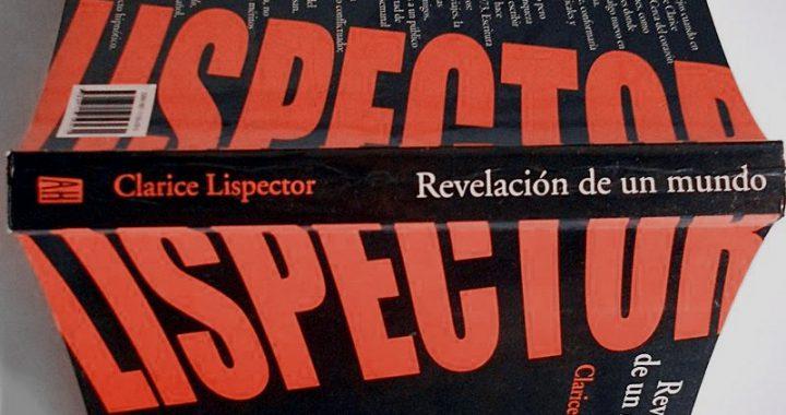 'REVELACIÓN DE UN MUNDO', DE CLARICE LISPECTORpor Lucas Simó